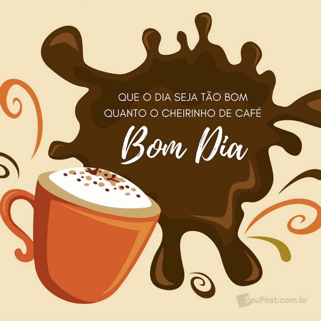 Seu Post Frases De Bom Dia Café