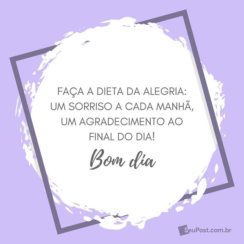 Dieta Da Alegria Frases De Bom Dia Em Nosso Site Seu Post